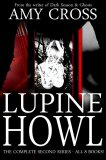Lupine Howl: The Complete Second Series