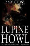 Lupine Howl: The Complete Third Series