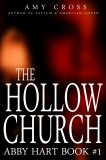 The Hollow Church (Abby Hart book 1)