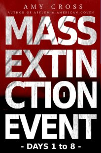 Mass Extinction Event series one