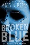 Broken Blue: The Complete Series