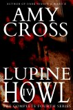 Lupine Howl: The Complete Fourth Series
