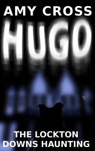 Hugo: The Lockton Downs Haunting