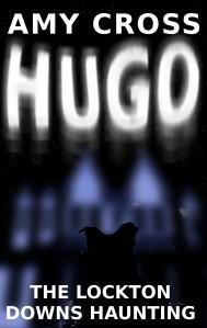 Hugo: The Lockton Downs Haunting