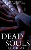 Dead Souls 3