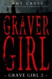 Graver Girl (Grave Girl 2)