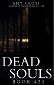 Dead Souls 22