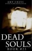 Dead Souls 23