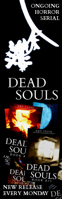 Dead Souls horror serial Amy Cross