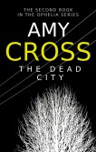 The Dead City (Ophelia book 2)