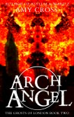 Archangel (The Ghosts of London 2)