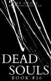Dead Souls 36