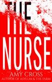The Nurse by Amy Cross