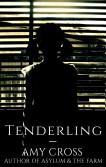 Tenderling by Amy Cross
