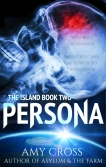 Persona The Island book 2 by Amy Cross