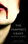 The Vampire's Grave and Other Stories