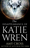The Disappearance of Katie Wren by Amy Cross