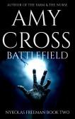 Battlefield Nykolas Freeman 2 by Amy Cross