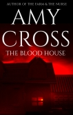 The Blood House by Amy Cross