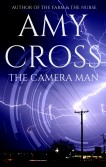 The Camera Man by Amy Cross
