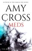 Meds (The Asylum Trilogy book 2) by Amy Cross