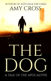 The Dog by Amy Cross