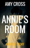 Annie's Room by Amy Cross