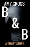 B&B by Amy Cross
