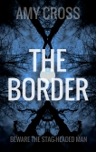 The Border by Amy Cross