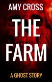 The Farm by Amy Cross