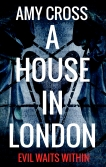 A House in London by Amy Cross