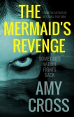 The Mermaid's Revenge by Amy Cross