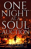 One Night at a Soul Auction by Amy Cross